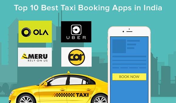 Top 10 Best Taxi Booking Apps In India 2018