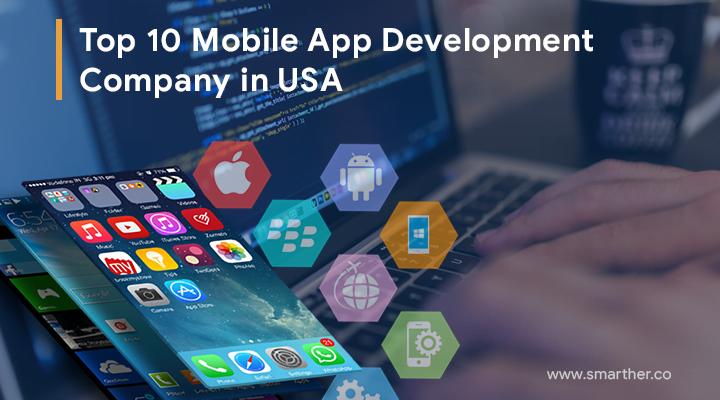 Top 10 Mobile App Development Companies In USA